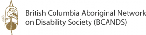 British Columbia Aboriginal Network on Disability Society (BCANDS)